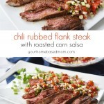Chili Rubbed Flank Steak with Roasted Corn Salsa