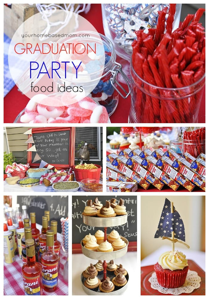 Graduation Party Food - Party Ideas from Your Homebased Mom