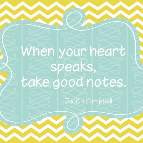 When Your Heart Speaks and Free Printable