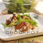 Crock pot Cashew Nut Chicken