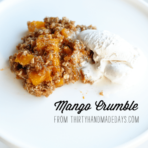 Simple Mango Crumble}Thirty Handmade Days