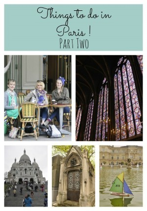 Things to Do in Paris – Part 2