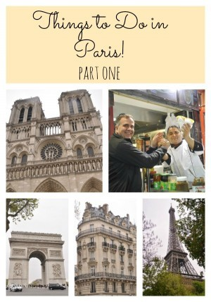 Things to Do in Paris – Part 1