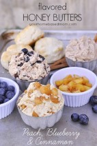 Flavored Honey Butters}Peach, Blueberry and Cinnamon