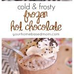 Frozen Hot Chocolate is a fun way to enjoy hot chocolate in the summer or any time!