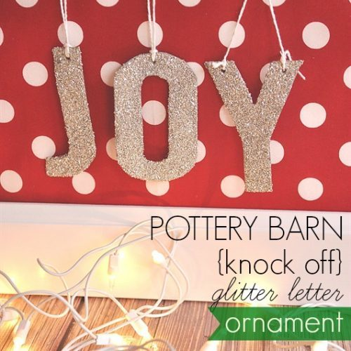 Pottery Barn Knock Off Glitter Letter Ornament