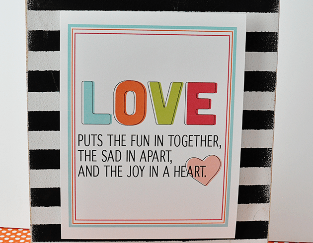 Fun & bright printable love quote in celebration of Valentine's Day www.thirtyhandmadedays.com