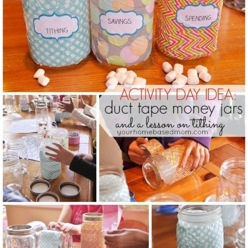 Duct Tape Money Jars and a Lesson on Tithing}Activity Day