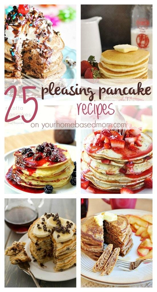 25 Pleasing Pancake Recipes on Your Homebased Mom