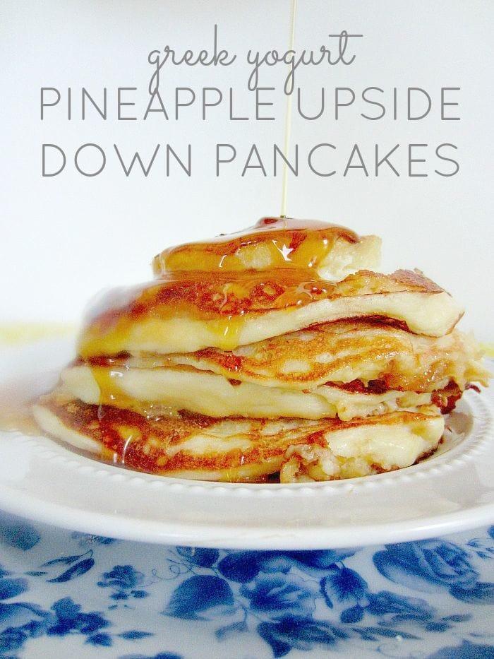 Greek Yogurt Pineapple Upside Down Pancakes