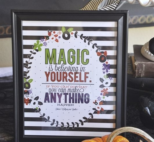 Magic is believing in yourself}free printable