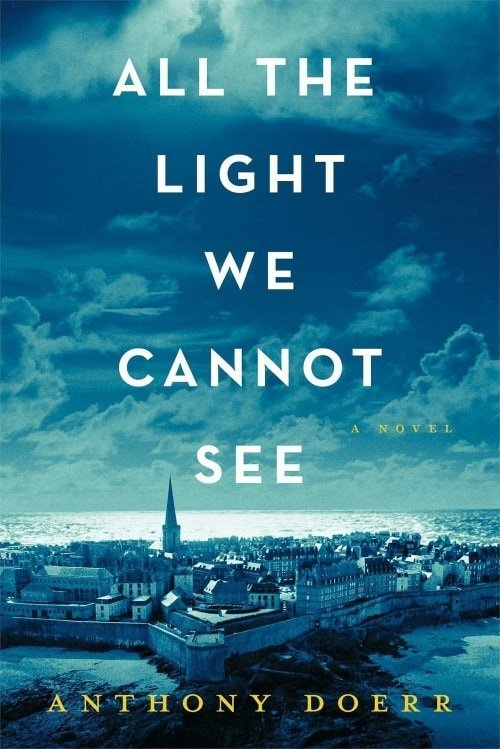 All-Light-We-Cannot-See by Anthony Doerr