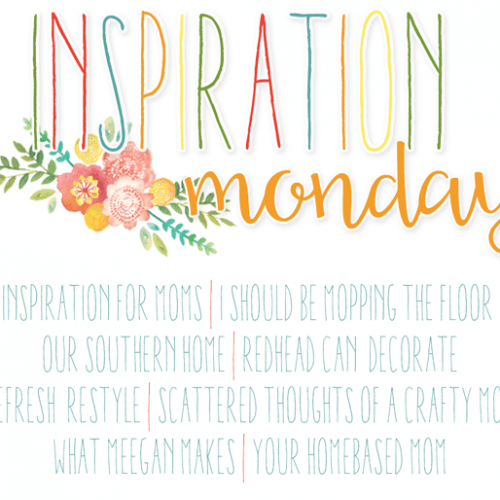 Inspiration Monday Linky Party