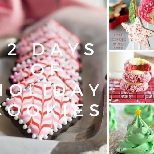 Twelve Days of Holiday Cookies