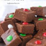 pieces of chocolate fudge