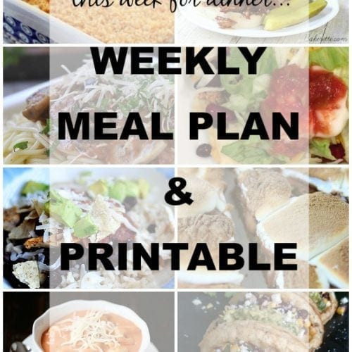This Week for Dinner}Weekly Meal Plan #7