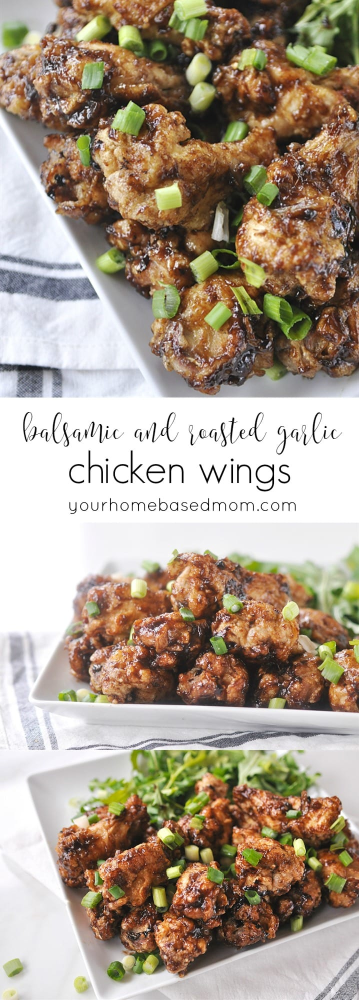 Balsamic and Roasted Garlic Chicken Wings @yourhomebasedmom.com