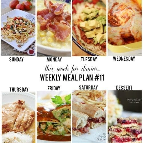 This Week for dinner}weekly meal plan #11