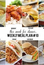 This Week for Dinner}Weekly Meal Plan #10