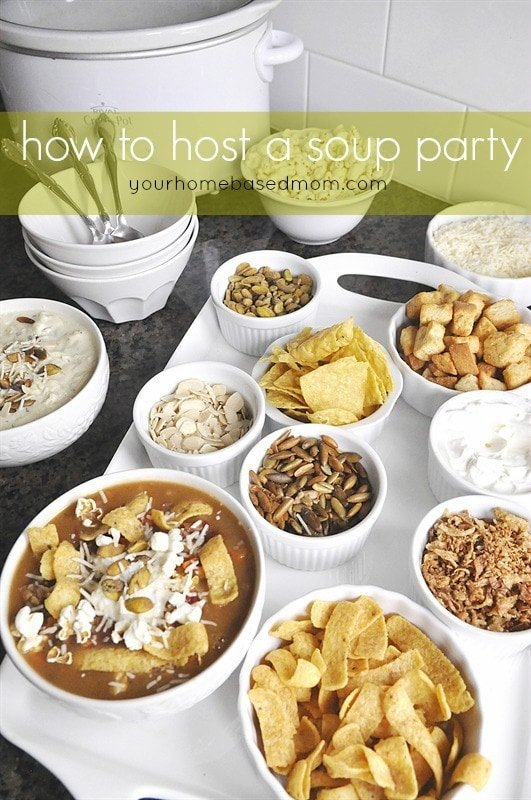 How to Host a Soup Party @yourhomebasedmom.com