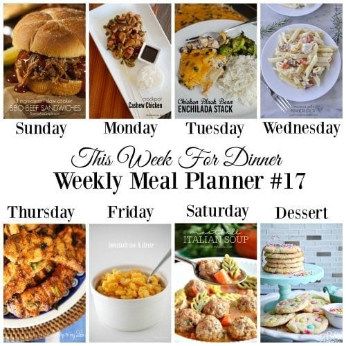 This Week for Dinner}Weekly Meal Plan #17