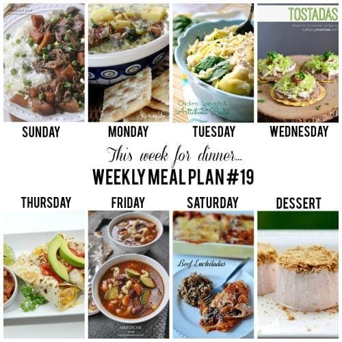 This week for dinner}Weekly Meal Plan #19