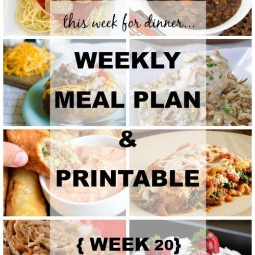 This week for dinner}Weekly Meal Plan #20