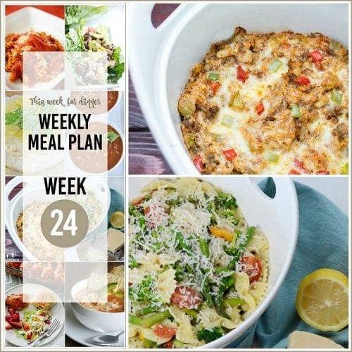 This Week for Dinner}Weekly Meal Plan #24