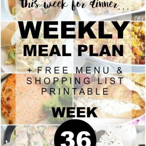 This Week for Dinner}Weekly  Meal Plan #36