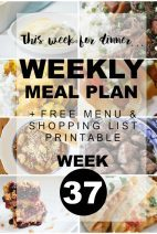 This Week for Dinner}Weekly meal Plan #37