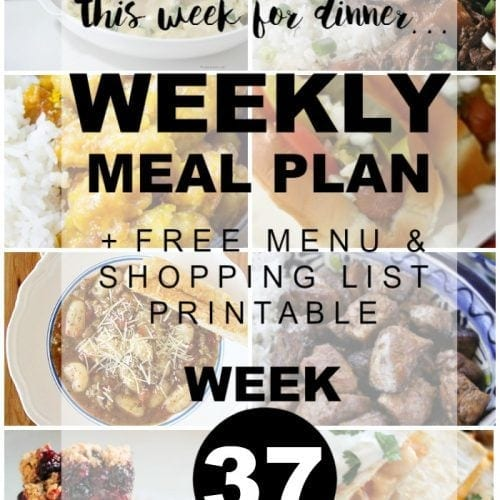 This Week for Dinner}Weekly meal Plan #37
