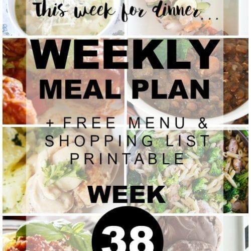 This Week for Dinner}Weekly Meal Plan #38