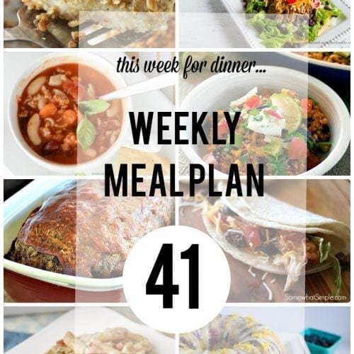 This Week for Dinner}Weekly Meal Plan #41