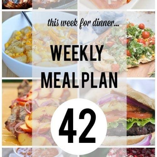 This Week for Dinner}Weekly Meal Plan 42