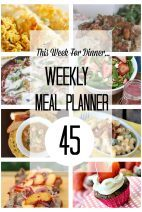This Week for Dinner}Meal Plan 45