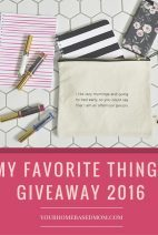 My Favorite Things Giveaway – 2016