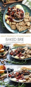 Peach, blackberry and toasted walnut Baked Brie