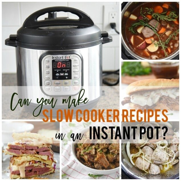 Slow Cooker Recipes in an Instant Pot
