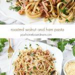 Roasted Walnut and Ham Pasta