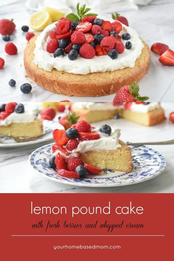 Lemon pound cake topped with fresh berries is the perfect summer dessert.  Switch up your berries depending what is in season and then add whipped cream!