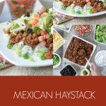Mexican Haystack