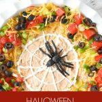 Halloween Seven Layer Dip