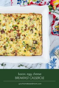 bacon, egg, cheese, breakfast casserole C