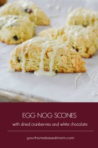 egg nog scones with dried cranberries and white chocolate