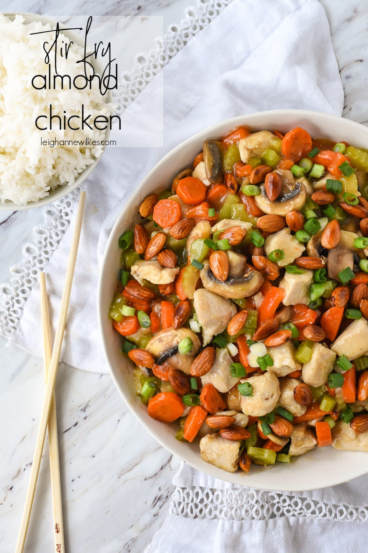 Almond Chicken Recipe Easy Stir Fry Leigh Anne Wilkes