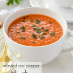 bowl of roasted red pepper and tomato soup