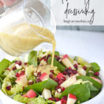 pouring lemon dijon salad dressing over salad