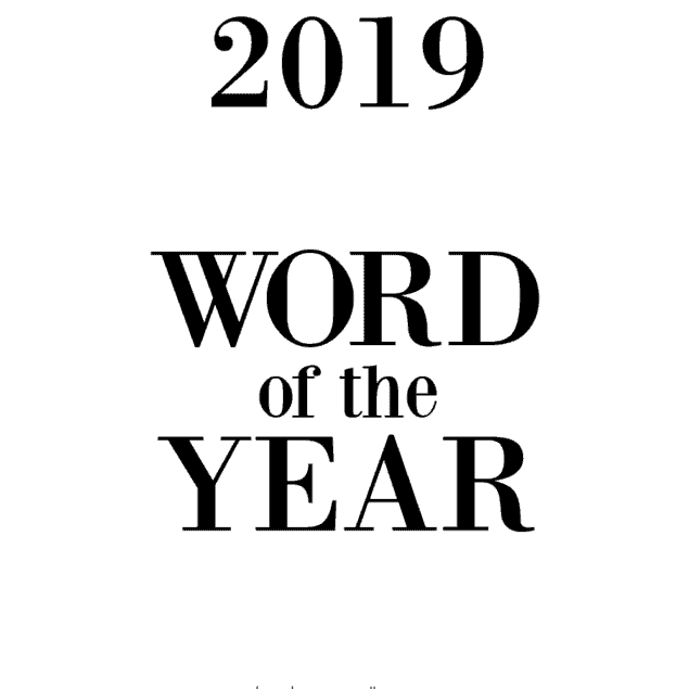 2019 word of the yeaer